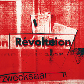 Révolution – Révolte – Résistance